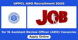 UPPCL ARO Recruitment 2020 Apply for 16 Assistant Review Officer (ARO) Vacancies